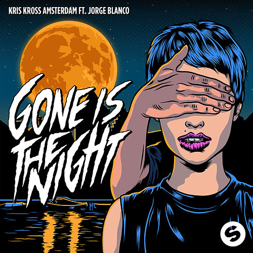 Gone Is The Night von Kris Kross Amsterdam