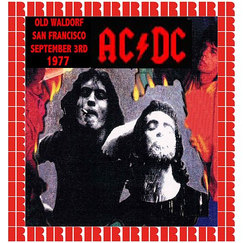 The Old Waldorf, San Francisco, September 3rd, 1977 de AC/DC