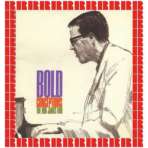 Bold Conceptions fra Bob James