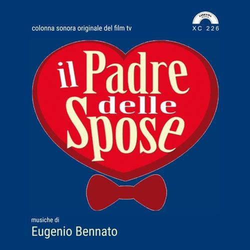 Il padre delle spose (Colonna sonora originale del film TV) de Eugenio Bennato