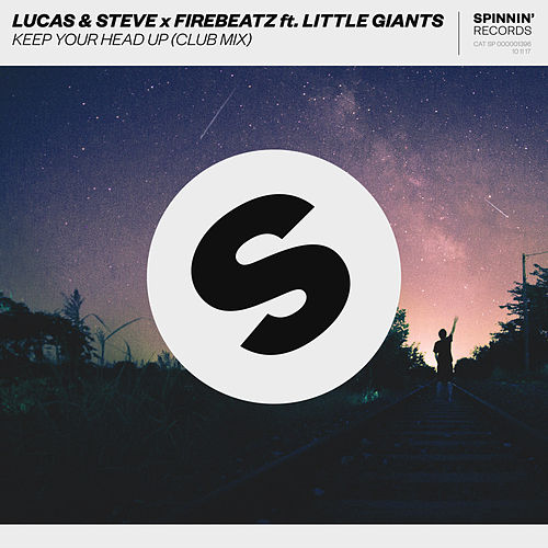 Keep Your Head Up (Club Mix) von Lucas & Steve x Firebeatz