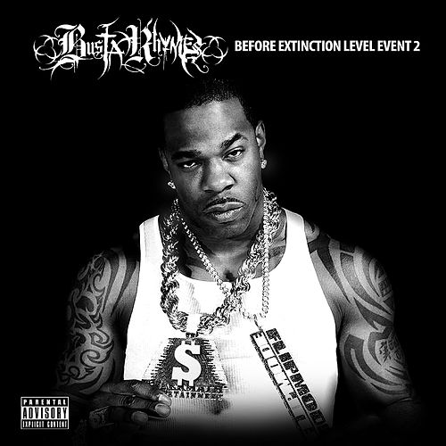 Before Extinction Level Event 2 von Busta Rhymes