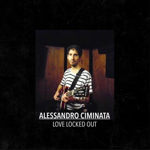 Love Locked Out by Alessandro Ciminata