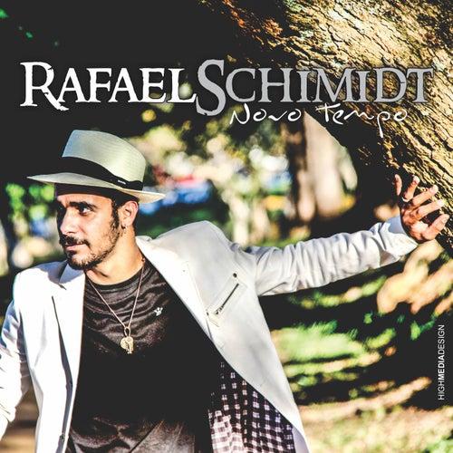 Novo Tempo de Rafael Schimidt