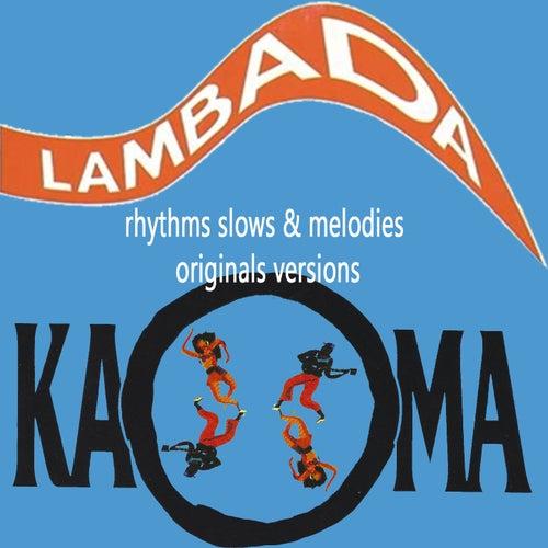 Kaoma Rhythms Slows & Melodies von Kaoma