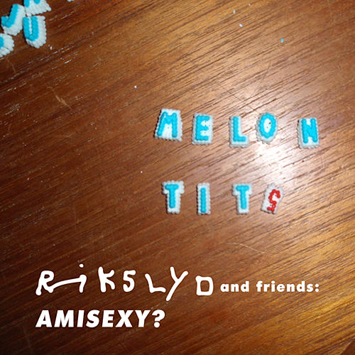 Rikslyd and Friends : AMISEXY? von Rikslyd