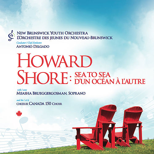 Howard Shore: Sea to Sea de Measha Brueggergosman