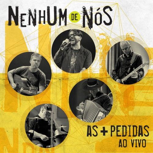 As + Pedidas (Ao Vivo) von Nenhum De Nós