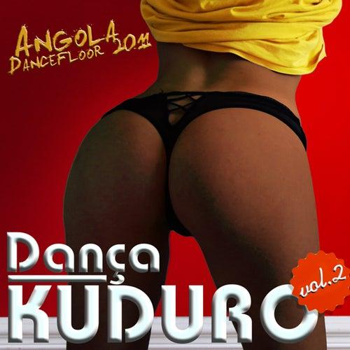 Dança kuduro Vol 2 - Kuduro & Dancefloor by Various Artists