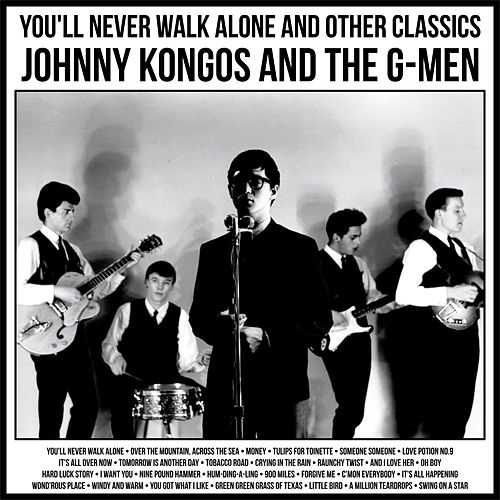You'll Never Walk Alone And Other Classics by Johnny Kongos and the G-Men