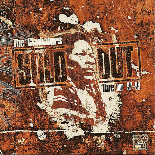 Sold Out (Live Tour 97-99) by The Gladiators