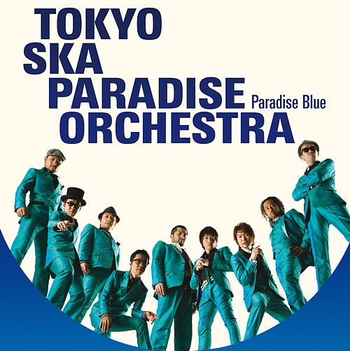 PARADISE BLUE + Bonus de Tokyo Ska Paradise Orchestra