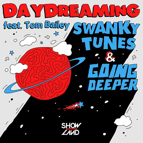 Daydreaming von Swanky Tunes & Going Deeper