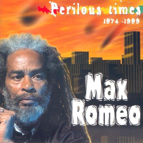 Perilous Times (1974-1999) de Max Romeo