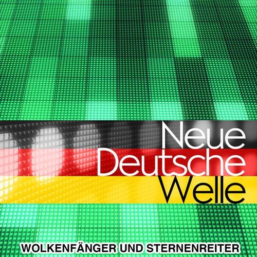 Neue Deutsche Welle - Die größten NDW Hits von Wolkenfänger und Sternenreiter