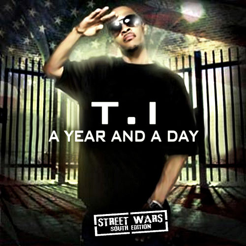 A Year And A Day de T.I.