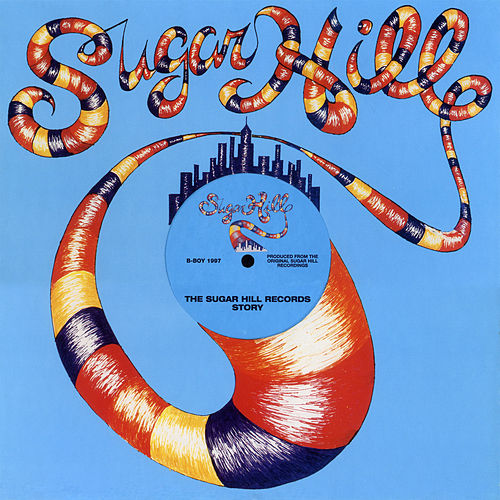 The Sugar Hill Records Story de Various Artists