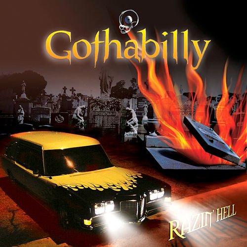Gothabilly Razin' Hell by Various Artists