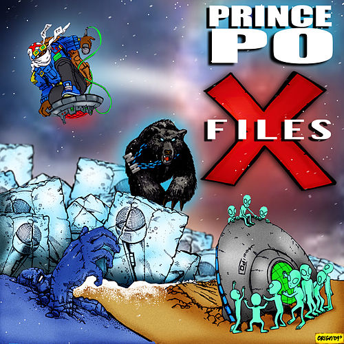 The X Files by Prince Po