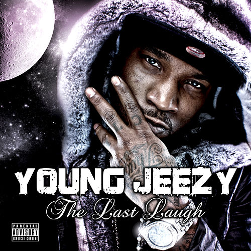 The Last Laugh by Jeezy