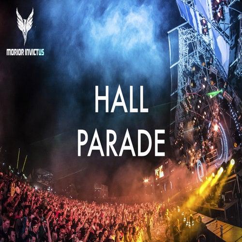 Parade von -- Hall