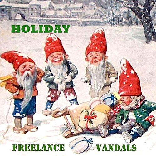 Holiday von Freelance Vandals