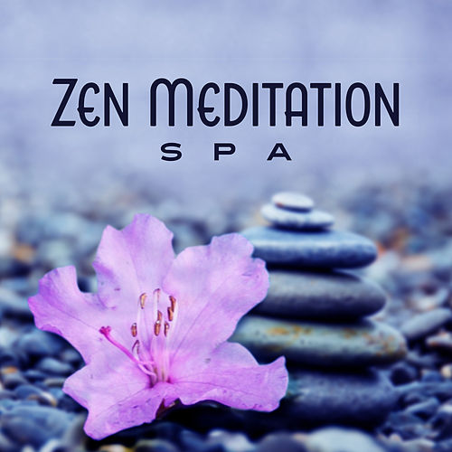 Zen Meditation Spa by Relaxing Spa Music