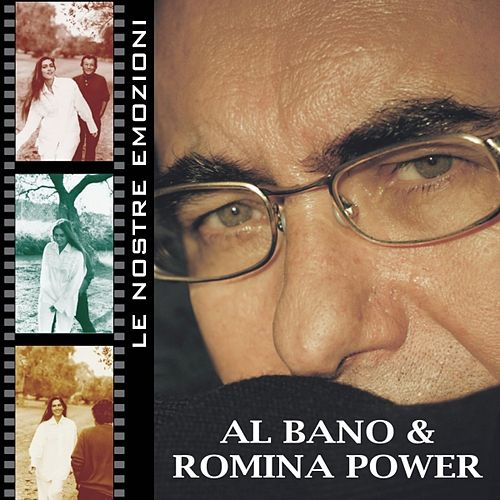 Le Nostre Emozioni - Our Emotions von Al  Bano & Romina Power