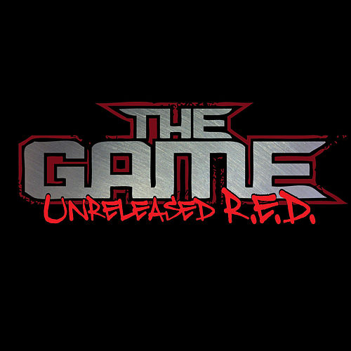 Unreleased R.E.D. von The Game