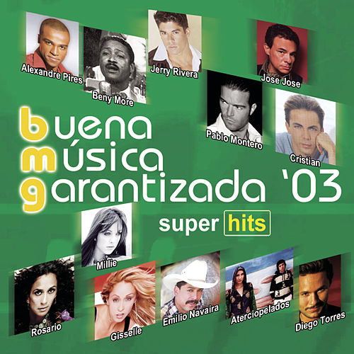 Buena Musica Garantizada '03 de Various Artists