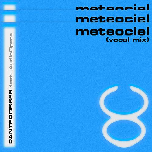 Meteociel (Vocal Mix) de Panteros666