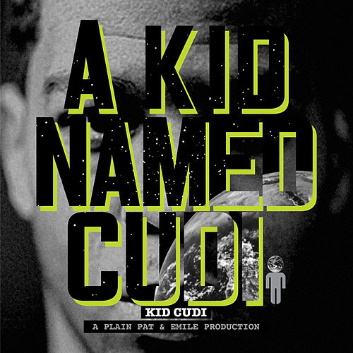 A Kid Named Cudi von Kid Cudi