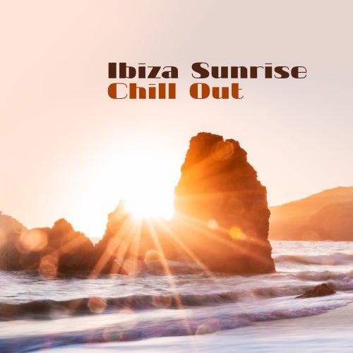 Ibiza Sunrise Chill Out von Ibiza Chill Out