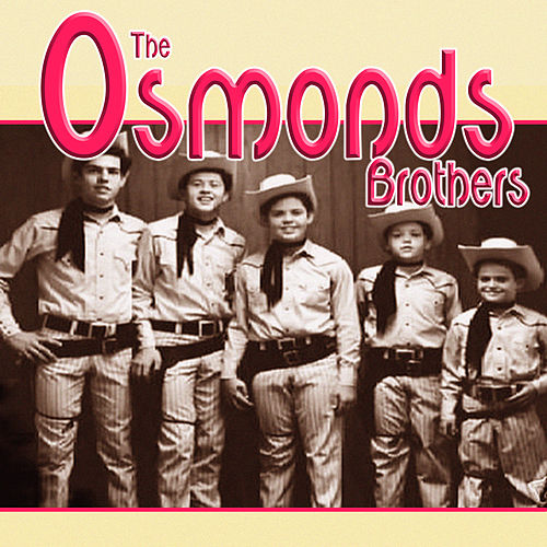 The Osmond Brothers de The Osmonds