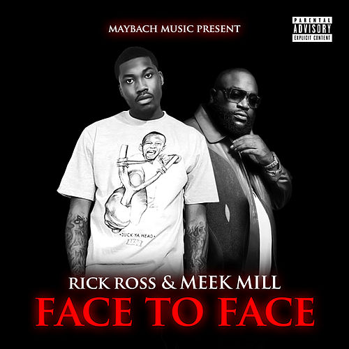 Face To Face by Rick Ross