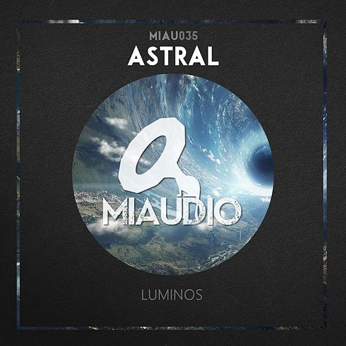 Astral - Single von Luminos