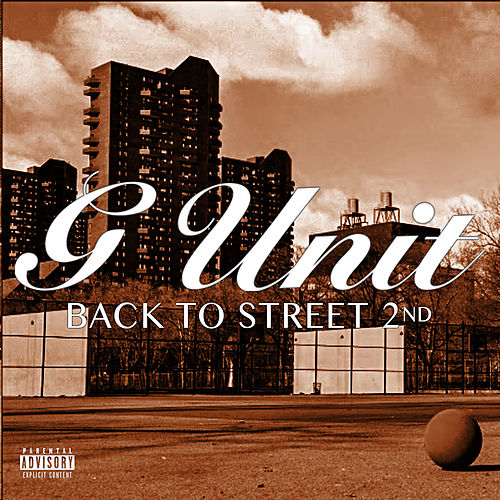 Back To The Street 2 von G Unit