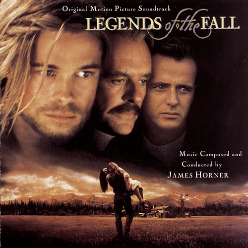 Legends Of The Fall Original Motion Picture Soundtrack von James Horner