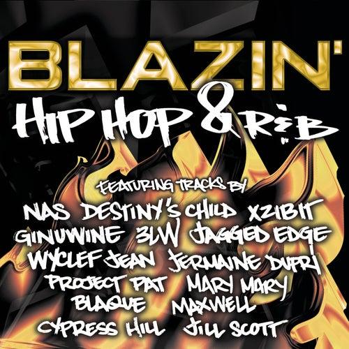 Blazin' Hip Hop And R&B von Various Artists