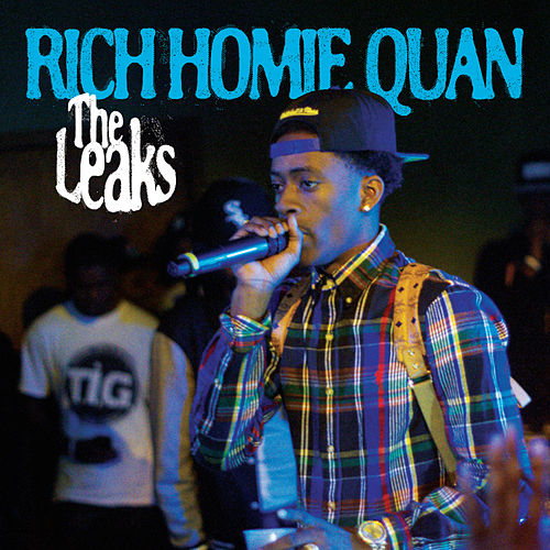 The Leaks von Rich Homie Quan