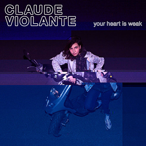 Your Heart Is Weak de Claude Violante