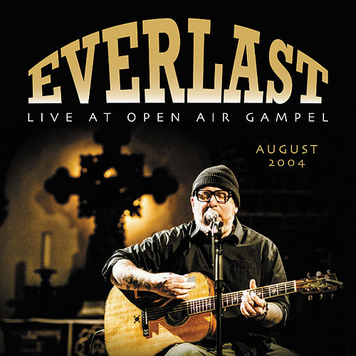 Live At Open Air Gampel (2004) de Everlast