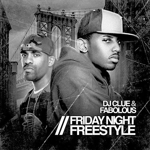 Friday Night Freestyle by Fabolous