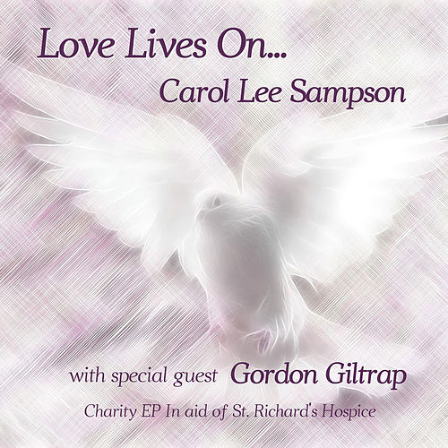 Love Lives on... de Carol Lee Sampson