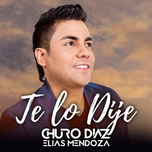 Te Lo Dije de Elías Mendoza