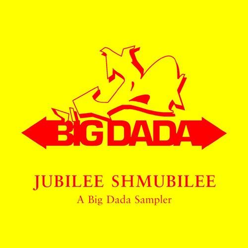 Jubilee Shmubilee: A Big Dada Sampler von Various Artists