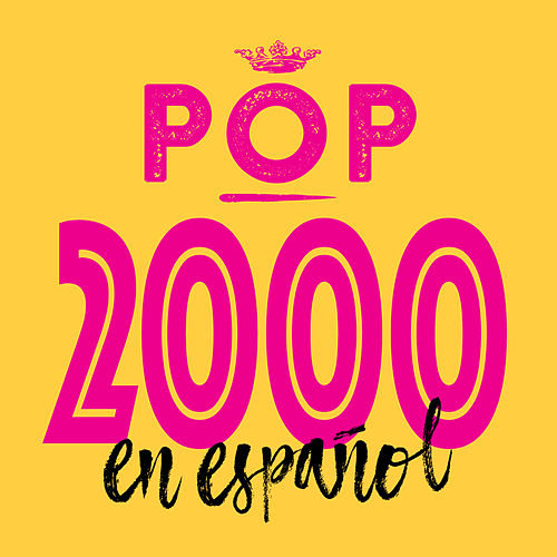 Pop 2000 en Español de Various Artists