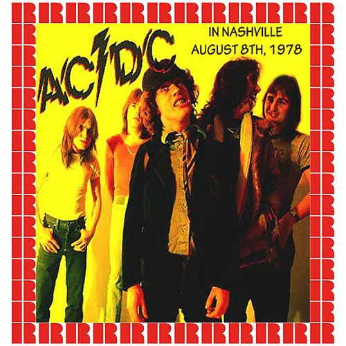 Altantic Record Bar Convention, Nashville, Tn, Usa August 8, 1978 by AC/DC