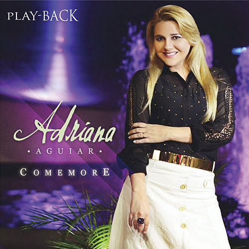 Comemore (Playback) by Adriana Aguiar