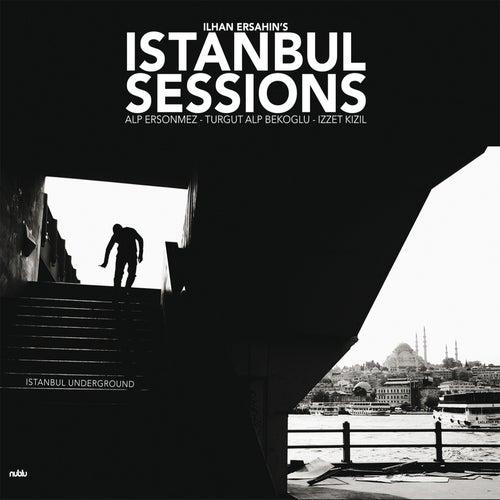 Ilhan Ersahin's Istanbul Sessions de Ilhan Ersahin